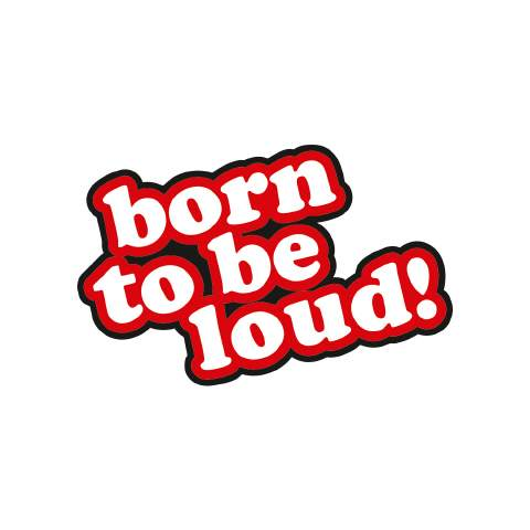 Born to be Loud! - red